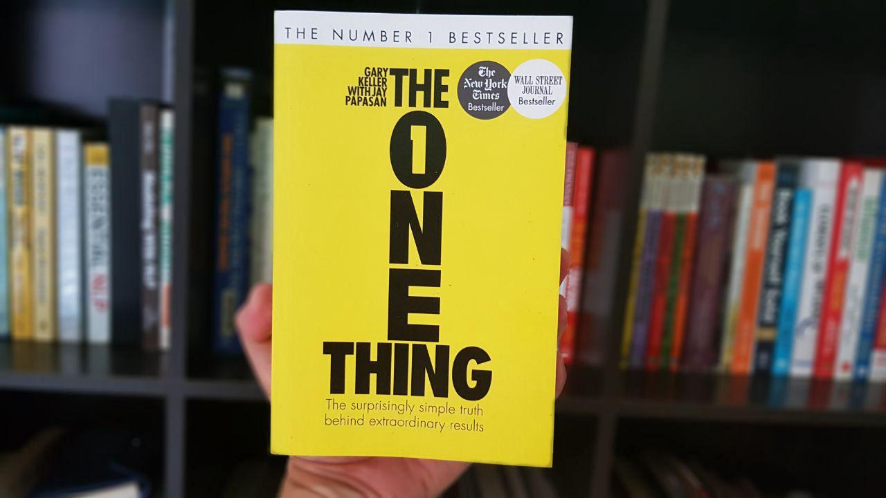 Ringkasan Buku The One Thing karya Gary Keller